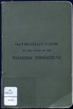 Introduction to the study of the Shanghai vernacular