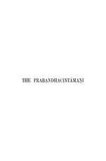 Prabandhacintāmanị or wishing-stone of narratives