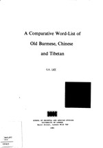 A comparative word-list of Old Burmese, Chinese, and Tibetan