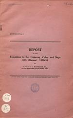 Report on the expedition to the Hukawng Valley and Naga Hills (Burma), 1930-31