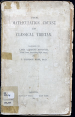 The matriculation course in classical Tibetan