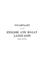 Vocabulary of the English and Malay languages with notes 26bef69d94