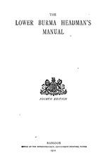 The Lower Burma Headman's manual