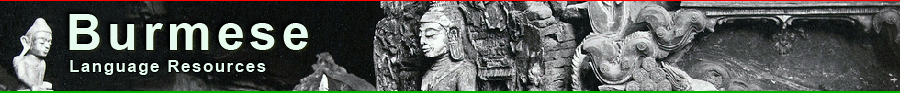 Burmese Language Resources