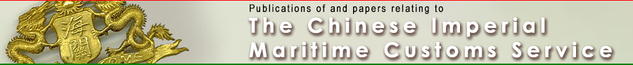 Chinese Imperial Maritime Customs Service Publications