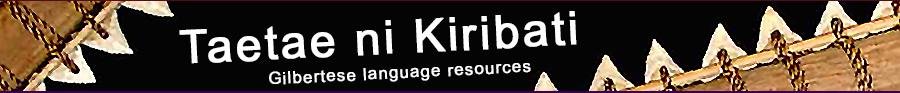 Kiribati / Gilbertese Language