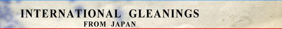 International Gleanings from Japan
