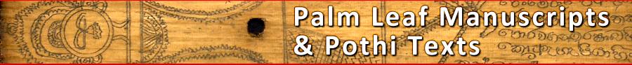 Palm Leaf Manuscripts & Pothi Texts
